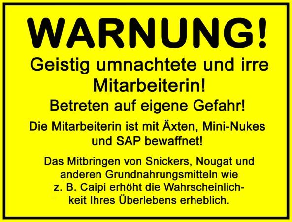 Plakat_Warnung_irre_Mitarbeiter_3 Kopie